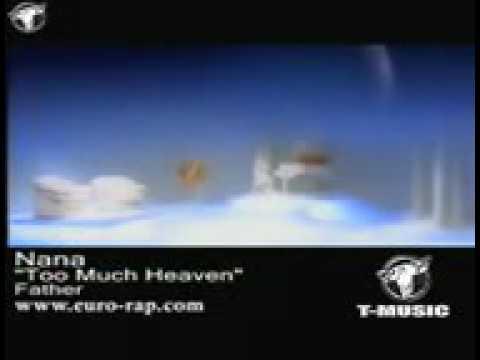 Nana ft Jan van de Toorn Too Much Heaven