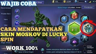 Cara Mendapatkan Skin Moskov Di Lucky Spin Work 100