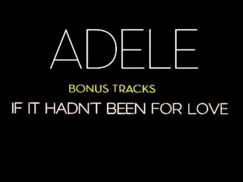 ADELE - If it hadn't been for love (Karaoke)