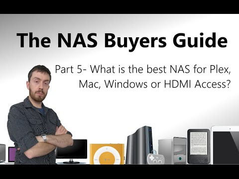The Buyers Guide to NAS- What is the best NAS for Plex, Mac ...