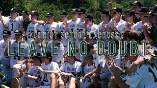 Christ School Lacrosse | Leave No Doubt