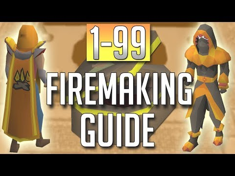 [OSRS] In-Depth 1-99 FIREMAKING Guide (2018 Best Methods)