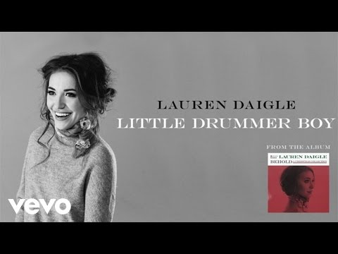 Lauren Daigle - Little Drummer Boy (Audio)