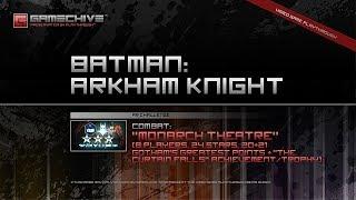 Batman: Arkham Knight (PS4) Gamechive (Combat Challenge 5: Monarch Theatre, 8 Players, 24 Star, TCF)