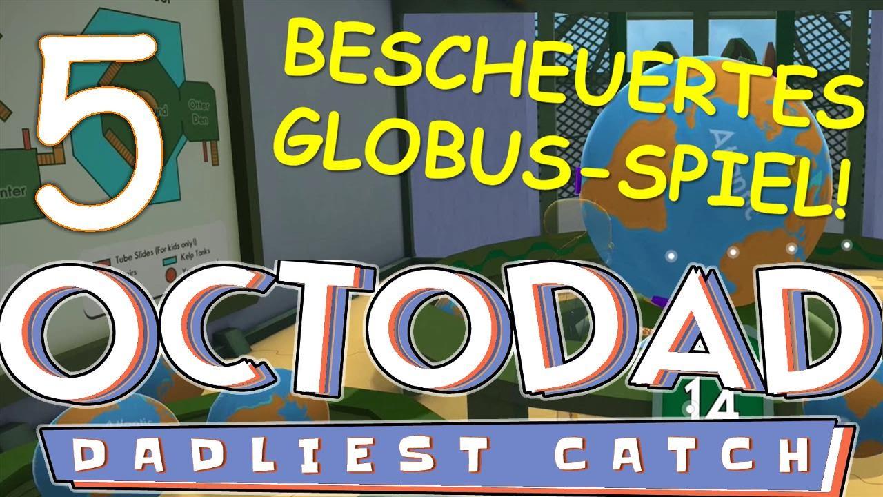 Das BESCHEUERTE Globus-Spiel! - Let\'s Play Octodad: Dadliest Catch ...