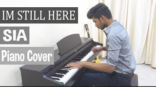 Sia - I'm Still Here - Piano cover