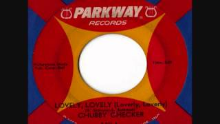 Chubby Checker - Lovely Lovely (Loverly Loverly)