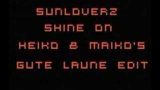 Sunloverz - Shine on (Heiko and Maiko)