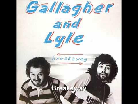 Breakaway - Gallagher & Lyle