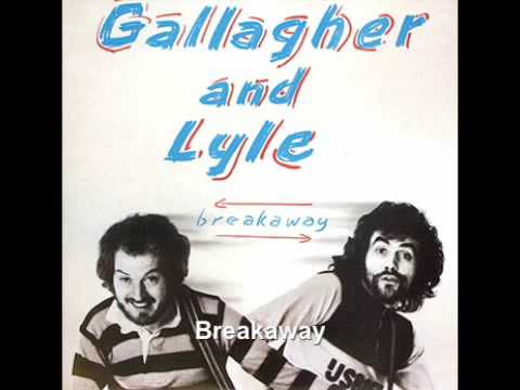 Breakaway - Gallagher & Lyle