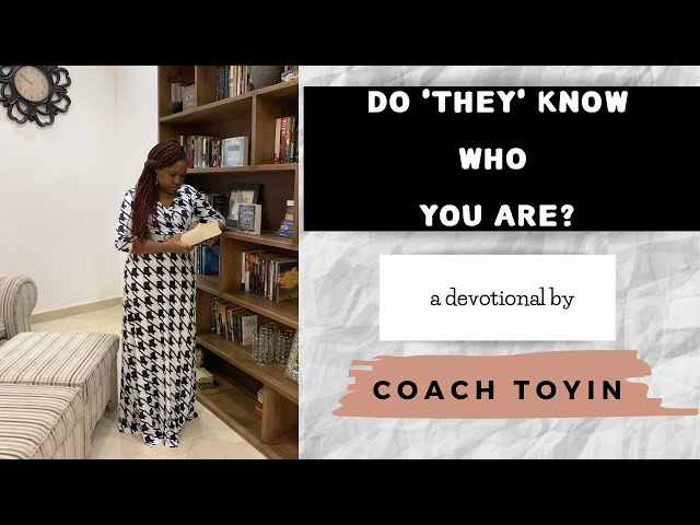 DO 'THEY' KNOW WHO YOU ARE?