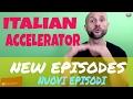 ITALIAN ACCELERATOR - Announcing new Episodes Video in Italian