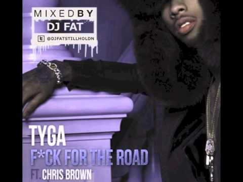 Tyga - Fuck For The Road Ft. Chris Brown (Chopped & Screwed By DJ Fat)
