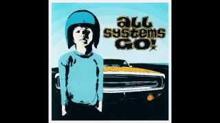 All Systems Go! - All Systems Go!  (1999) [Full Album]