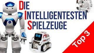 Intelligente Spielzeuge    Roboter Nao    Cozmo Roboter    Sony Aibo Roboter