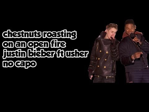 Chestnuts Roasting On An Open Fire Justin Bieber Lyrics And Chords