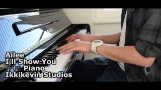 Cover images Ailee - I Will Show You Piano (이예진) | INSTRUMENTAL (karaoke) VERSION