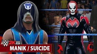 WWE 2K15 Community Showcase: Manik / Suicide (PlayStation 4)