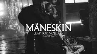 Fear for Nobody, the making of | Måneskin