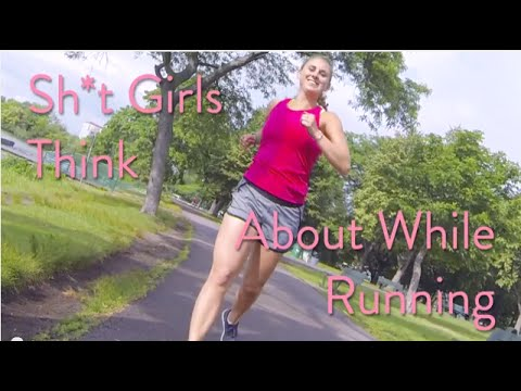 FUN | Sh*t Girls Say While Running