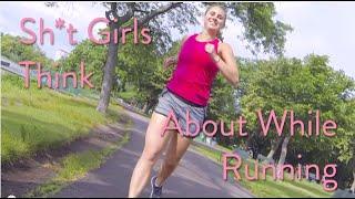 FUN | Sh*t Girls Say While Running