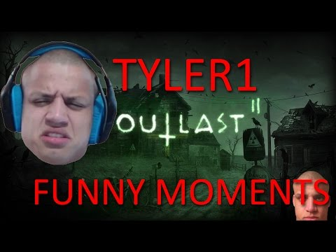 Tyler1 Outlast 2- Funny Moments Highlights