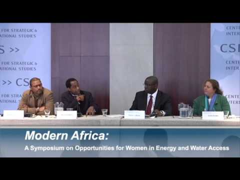 Panel 3: Modern Africa: A Symposium on Opportunities for Women in Energy and Water Access