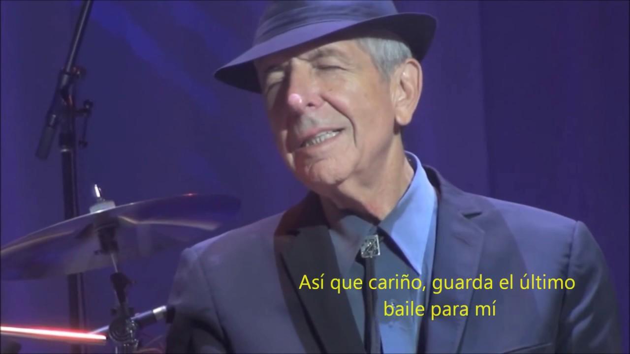 Leonard Cohen Save The Last Dance For Me Traducida Youtube