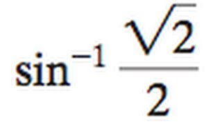 inverse sin of square root 2 over 2