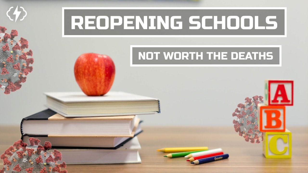 Reopening Schools is a Terrible Idea