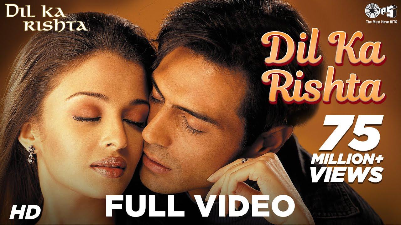 Download Dil Ka Rishta Full Video - Dil Ka Rishta   Arjun, Aishwarya & Priyanshu   Alka, Udit & Kumar Sanu