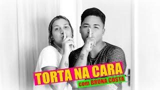 Baixar TORTA NA CARA com Bruna Costa