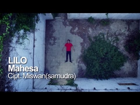 Mahesa - Lilo - [Official Video]