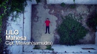 Mahesa - Lilo - [Official Video] MP3