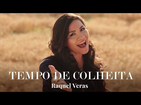 Raquel Veras – Tempo de Colheita Clipe ft. Cálita ,Eliane Fernandes, Antônia Gomes