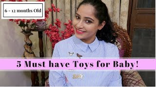 Must Have Baby Toys for Babies 6 - 12 months old   Indian Mommy Vlogging channel