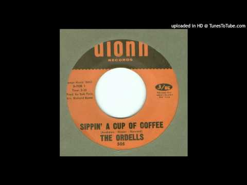 Ordells, The  Sippin a Cup of Coffee  1967