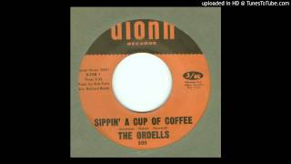 Ordells, The - Sippin' a Cup of Coffee - 1967
