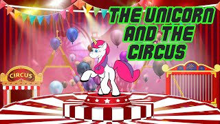 Baby Songs - The Unicorn And The Circus Suscribe https://bit.ly/Jho...