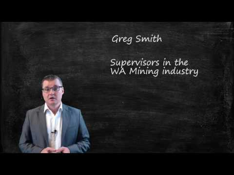 Supervisor Obligations For Safety And Health In The WA Mining Industry - Introduction