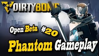 Dirty Bomb Phantom Gameplay - Trying Out The Newest Merc PART 1 - Episode  20