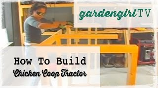 How To Build A Chicken Coop Tractor (high Rez)