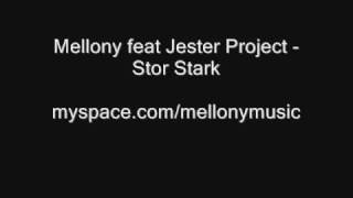 Mellony ft. Jester Project - Stor Stark