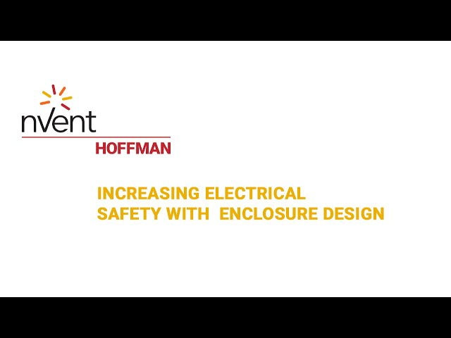Increasing Electrical Safety With  Enclosure Design | Electrical Safety Animation | nVent HOFFMAN