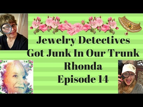 Jewelry Detectives Got Junk In Our Trunk Rhonda Episode 14
