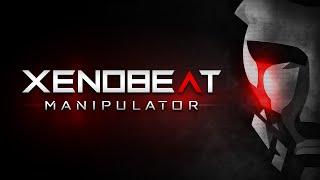 XENOBEAT - Manipulator