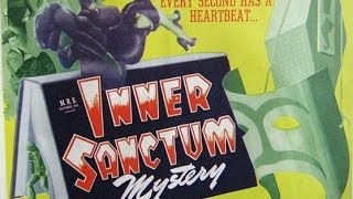 "Inner Sanctum Mysteries  -  ""Eight Steps to Murder""  06/04/46 (HQ) Old Time Radio/Mystery-Horror"