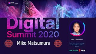 Digital Summit 2020 Day 4.4 Broadcast of the speech by Miko Matsumura (Evercoin, Gumi Ventures)