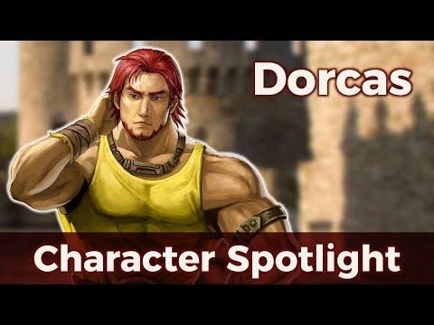 Fire Emblem Character Spotlight; Dorcas