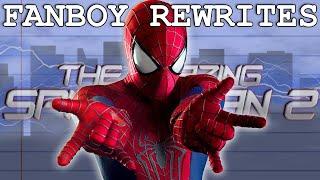 """Fanboy Rewrites """"The Amazing Spider-Man 2"""""""